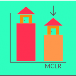 Everything About MCLR: MCLR in Banking and its Effects